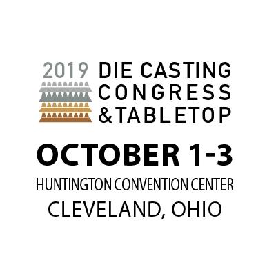, 2019 NADCA's Die Casting Congress & Tabletop